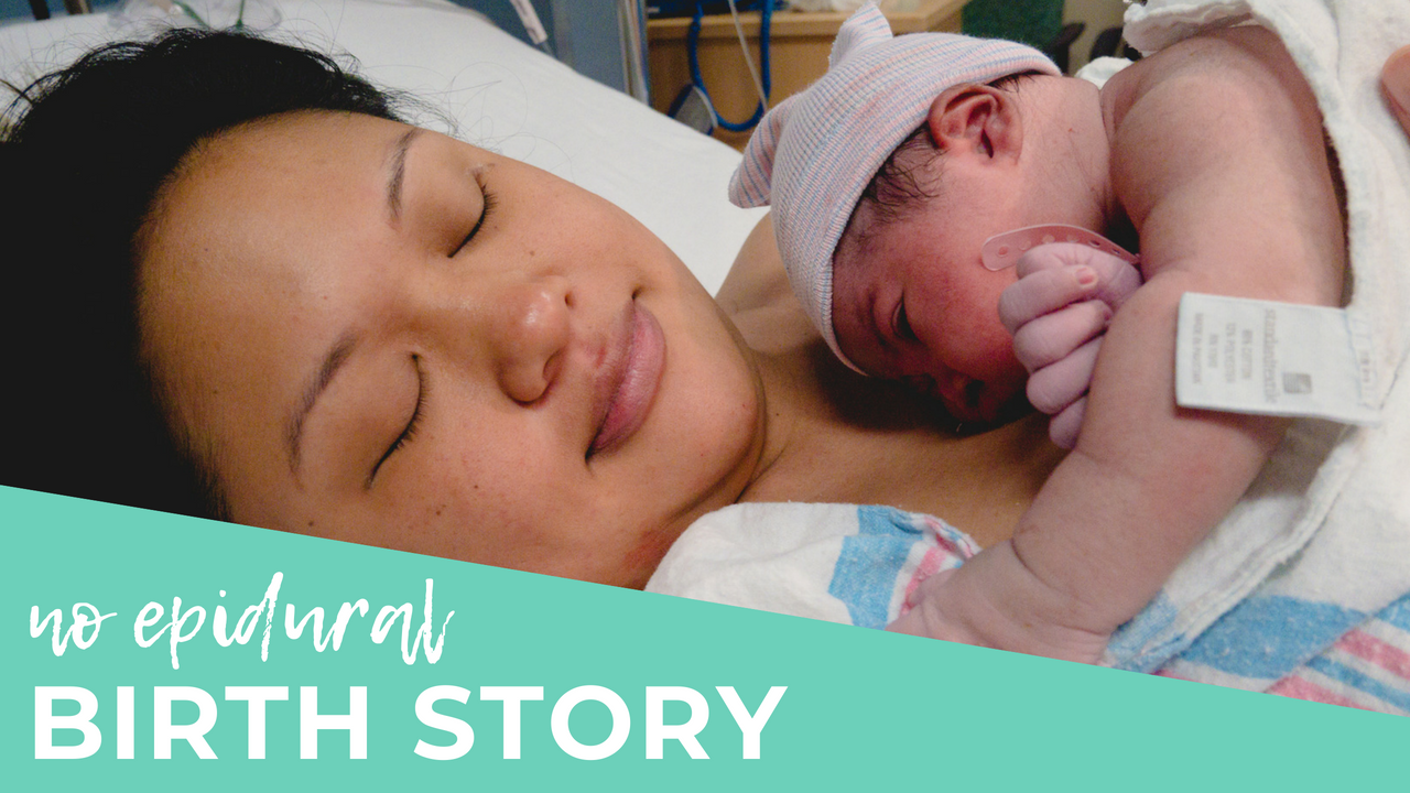 No Epidural Birth Story